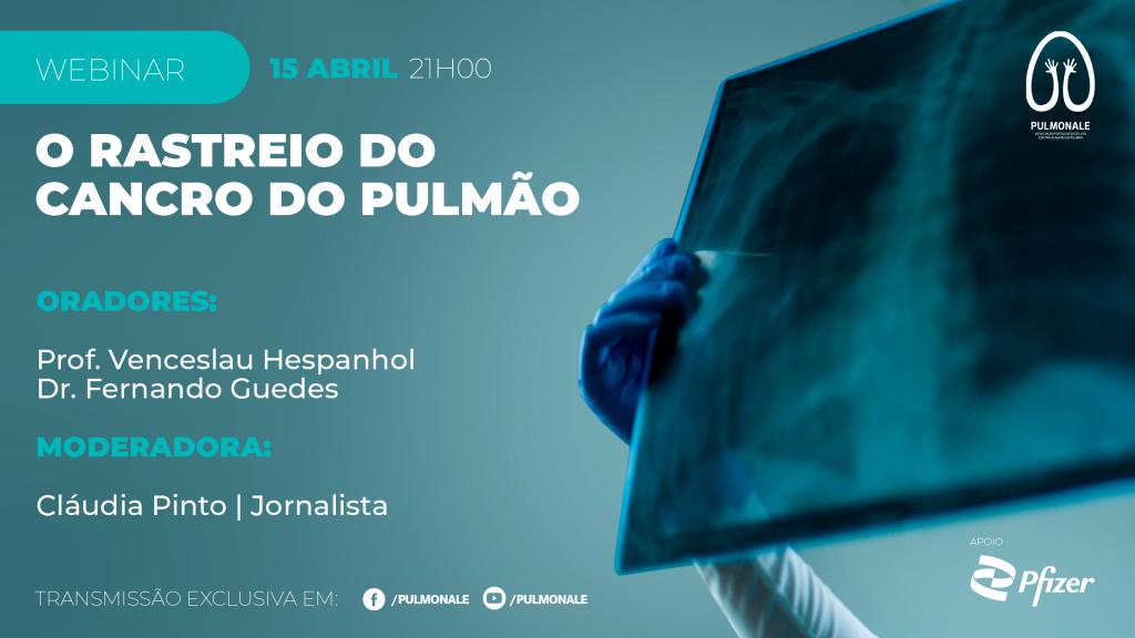 Programa Webinar - Rastreio do Cancro do Pulmão